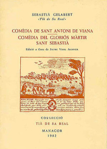 comedia de Sant Antoni de Viana(col Tia de sa Real)